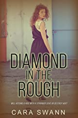 Diamond in the Rough Kindle Edition