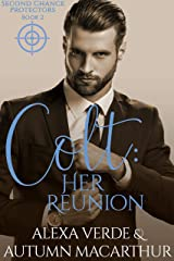 Colt: Her Reunion: Sweet, Clean Christian Romance with Suspense (Second Chance Protectors Book 2) Kindle Edition