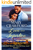Love and Injustice (Hidden Hearts - Protection Unit Book 1)