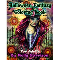 Halloween Fantasy Coloring Book For Adults: Featuring 26 Halloween Illustrations, Witches, Vampires, Autumn Fairies, and More!