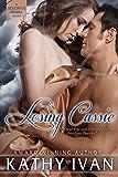 Losing Cassie (Destiny's Desire Series Book 2)