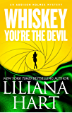 Whiskey, You're The Devil: An Addison Holmes Mystery (Addison Holmes Mysteries Book 4)