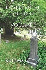 Reverential Fiction Volume I (Reverential Fiction Series) Paperback