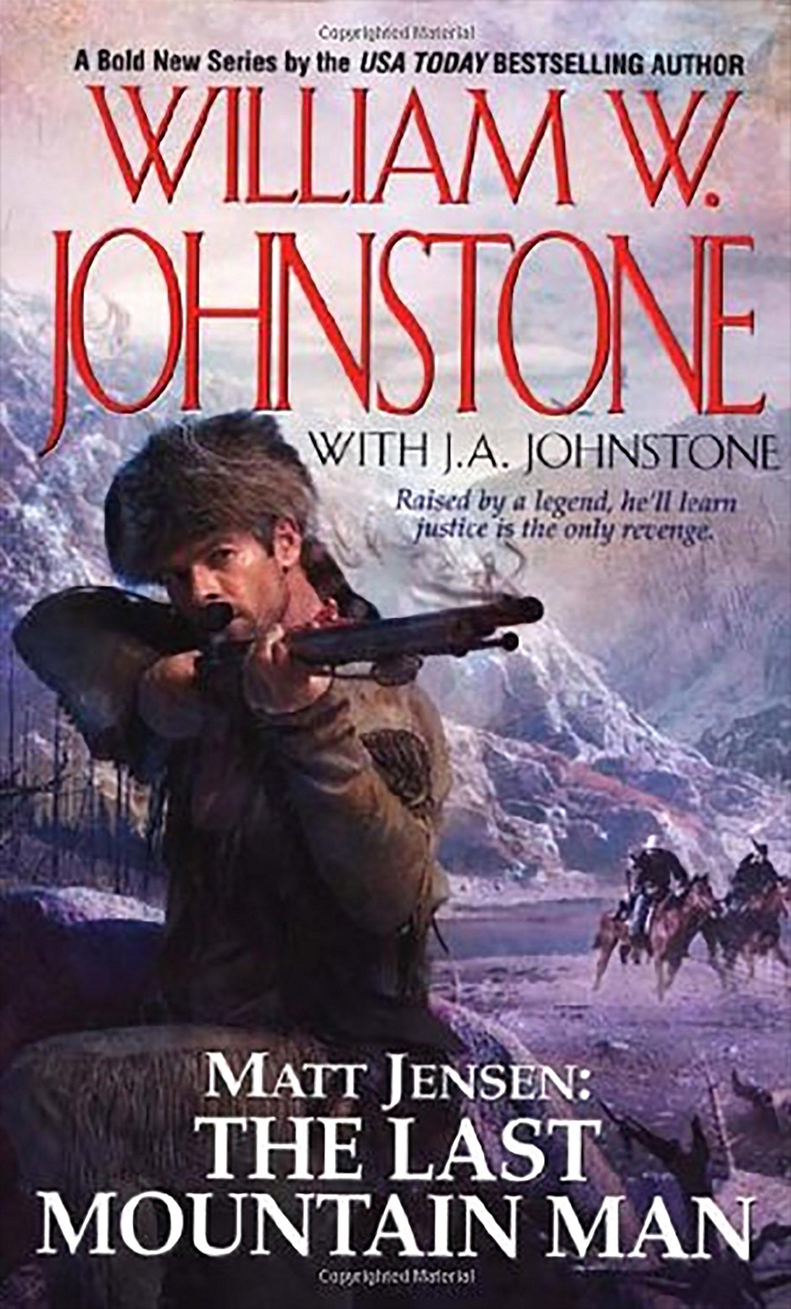 Read Online Matt Jensen: The Last Mountain Man (Matt Jensen/Last Mountain Man) PDF