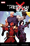X-Force/Cable: Messiah War (X-Force Volume Book 4)