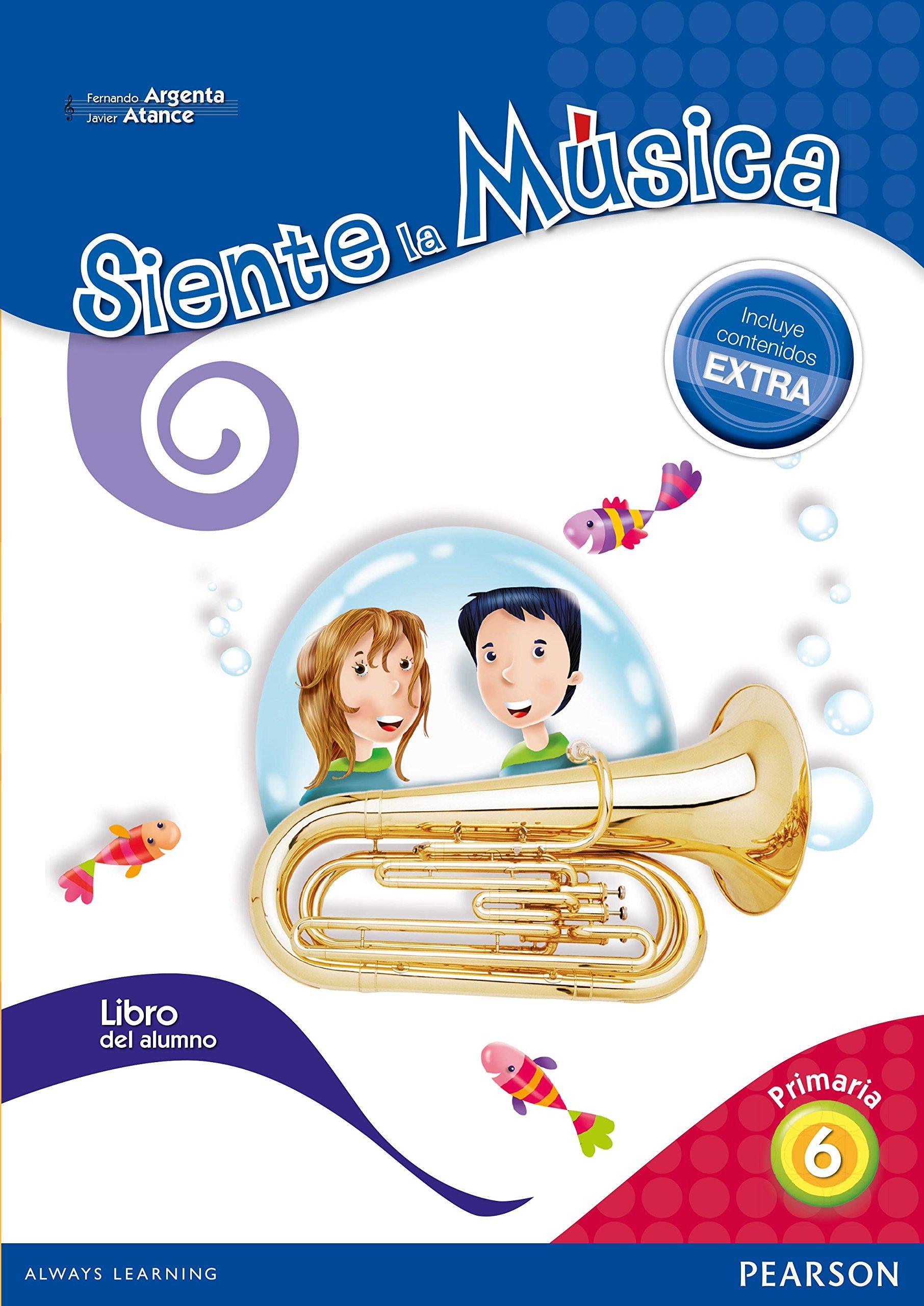 Siente La Música 6. Libro Del Alumno - Edición L...
