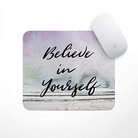 Amazon Com Inspirational Quote Mouse Pad Believe In
