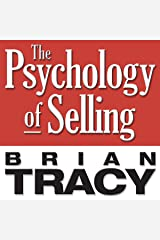 The Psychology of Selling: Increase Your Sales Faster and Easier Than You Ever Thought Possible Audible Audiobook