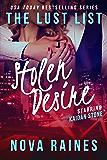 Stolen Desire: Kaidan Stone #3 (The Lust List: Kaidan Stone)
