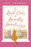 The Lost Cats And Lonely Hearts Club: A
