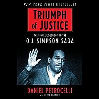 Triumph of Justice: Closing the Book on the O.J. Simpson Saga (English Edition)