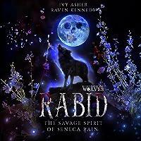 Rabid: The Savage Spirit of Seneca Rain