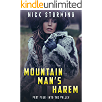 Mountain Man's Harem: Part Four: Into the Valley (A Taboo Western Harem Fantasy)