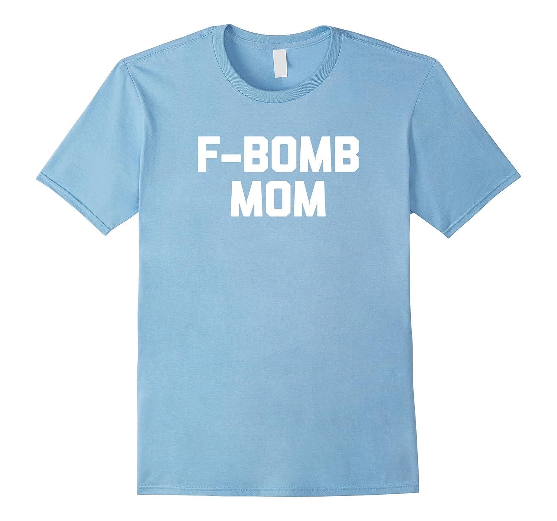 fb6a8d56 Womens Funny Mom Shirt sarcastic-Awarplus – Awarplus.com