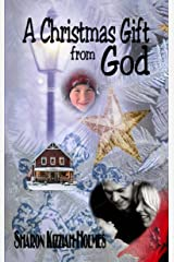 A Christmas Gift from God Kindle Edition