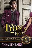 Lyon's Prey: The Lyon's Den
