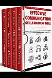 Effective Communication Skills Mastery Bible: 4 Books in 1 Boxset (Positive Psychology Coaching Series Book 21)