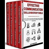 Effective Communication Skills Mastery Bible: 4 Books in 1 Boxset (Positive Psychology Coaching Series Book 21) (English Edition)