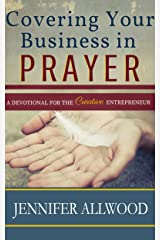 Covering Your Business in Prayer Kindle Edition