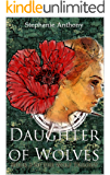 Daughter of Wolves (The Wolf Trilogy Book 3)
