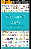 Beacon Of Light: Mummy Saved Me!