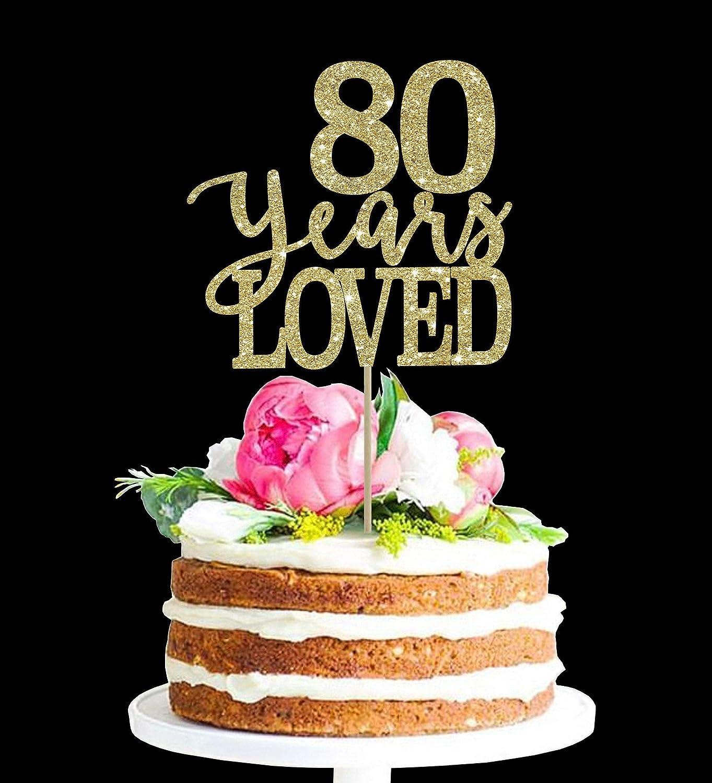 Cool Sunsing 80 Years Loved 80 Birthday Cake Topper 80Th Birthday Decor Funny Birthday Cards Online Alyptdamsfinfo