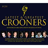 Latest And Greatest Crooners