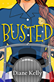 Busted (Busted Series Book 1)
