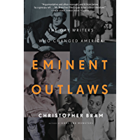 Eminent Outlaws: The Gay Writers Who Changed America book cover