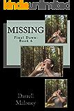 Missing: Final Dawn Book 6