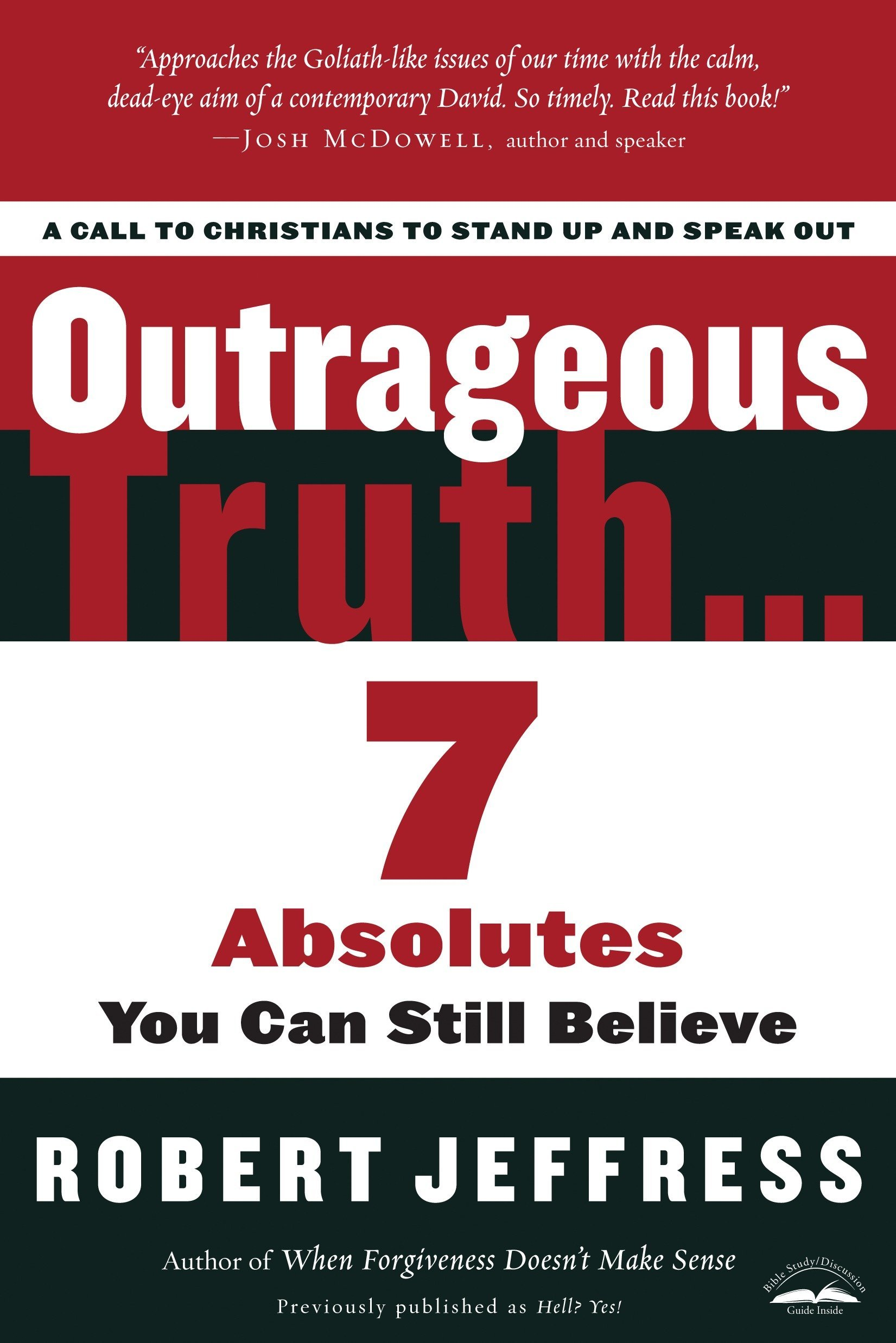 Outrageous Truth...: Seven Absolutes You Can Still Believe pdf