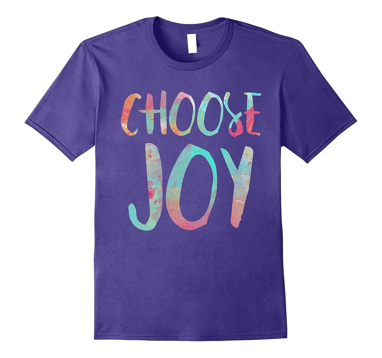 Choose Joy T-Shirt Funny Happy Gift Shirt-Art