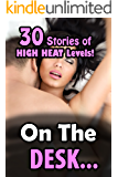 On the Desk… 30 Stories of HIGH HEAT Levels!