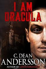 I Am Dracula Kindle Edition