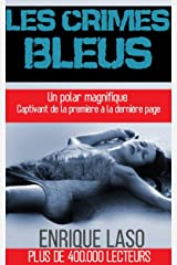 Les Crimes Bleus (French Edition) Kindle Edition
