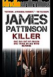 Killer: A revenge thriller