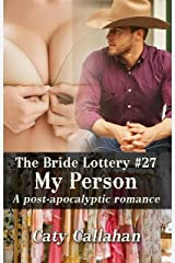 THE BRIDE LOTTERY, BOOK 27: MY PERSON Kindle Edition