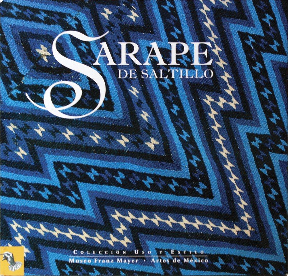 Sarape de Saltillo / Saltillo Sarapes (Uso y estilo / Use and Style) (Spanish Edition)
