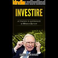 Investire: Le strategie di investimento di Warren Buffett
