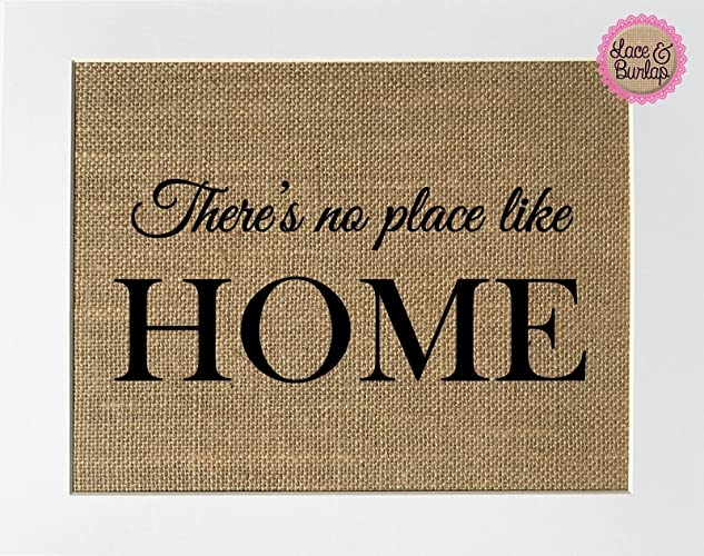 Amazon 8x10 Unframed Theres No Place Like Home Burlap Print