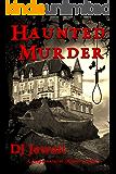 Haunted Murder: A Supernatural Mystery