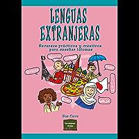 Lenguas extranjeras: Recursos prácticos y creativos para enseñar idiomas (Herramientas nº 35)