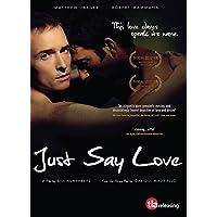 Just Say Love [Edizione: Regno Unito] [Edizione: Regno Unito]