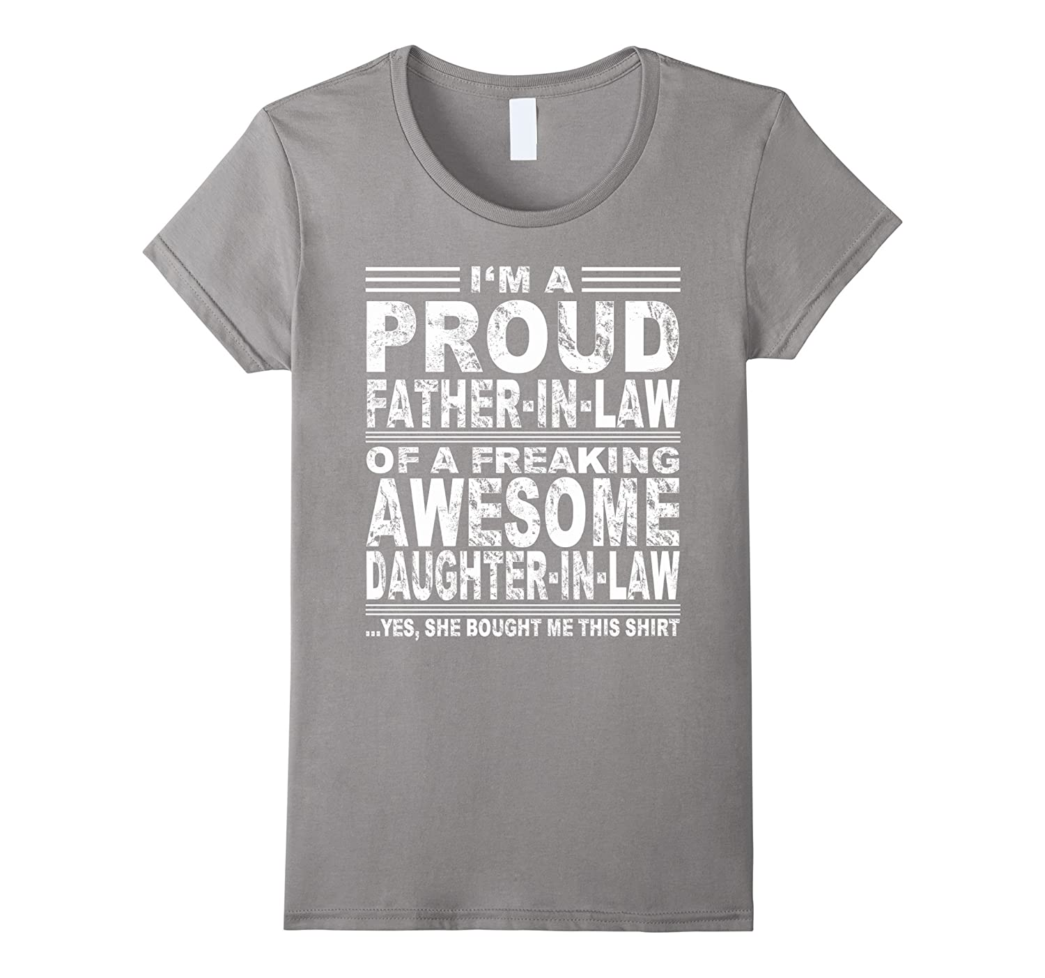 Proud Father In Law Of A Freaking Awesome Daughter shirt-Teevkd