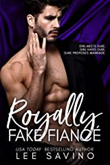 Royally Fake Fiancé (Royally Wrong Book 2) Kindle Edition