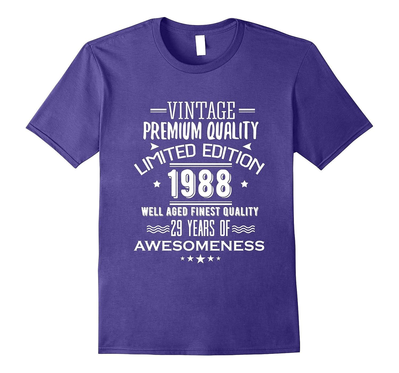 1988 T-Shirt For MenWomen 29th Birthday Gift Ideas-PL