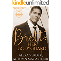 Brett: Her Bodyguard: Sweet, Clean Christian Romance with Suspense (Second Chance Protectors Book 1)
