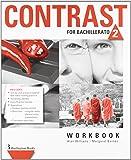 Contrast For Bachillerato 2. Workbook - 9789963485284