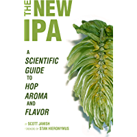 The New IPA: Scientific Guide to Hop Aroma and Flavor (English Edition)