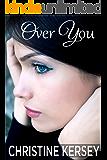 Over You (clean romantic suspense)
